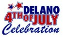 Delano 4th of July Celebration!